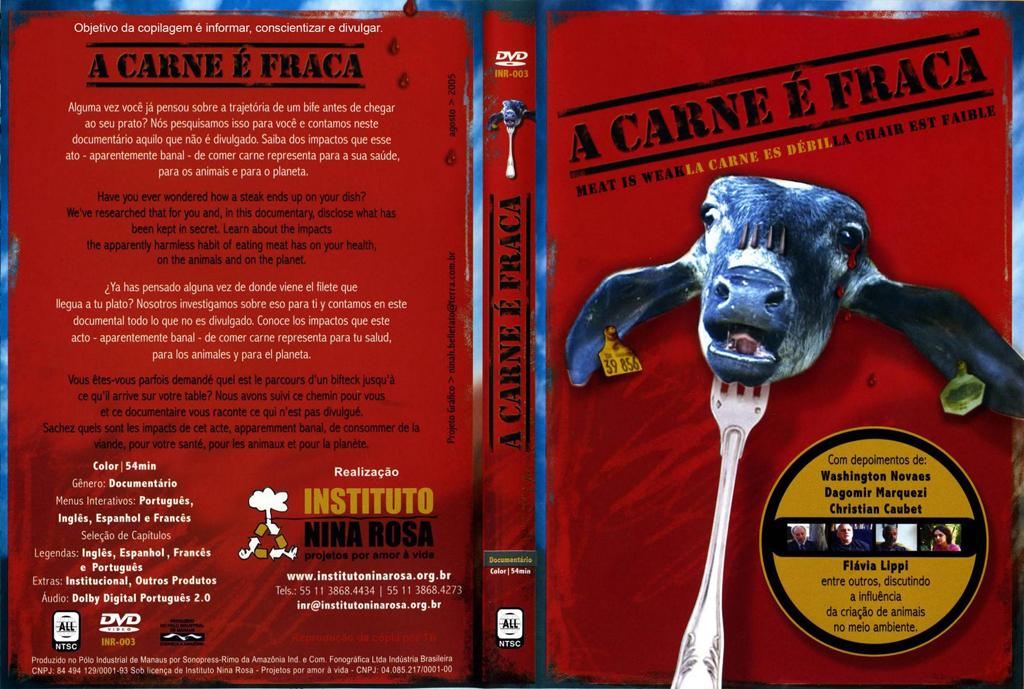 """Documentário """"A Carne é Fraca"""""""