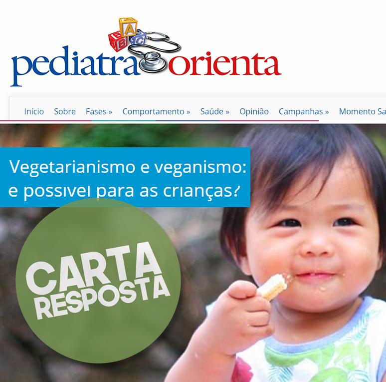 Vegetarianismo E Veganismo: é Possivel Par As Crianças? (Carta Resposta Ao Site Pediatra Orienta)